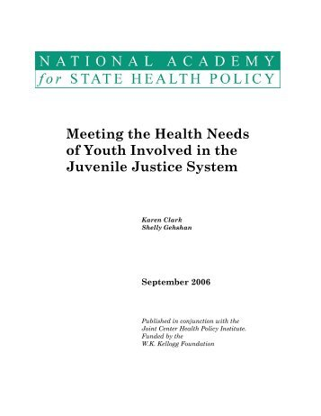 Health and Juvenile Justice - National Academy for State Health Policy