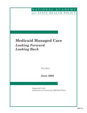 Medicaid Managed Care - National Academy for State Health Policy