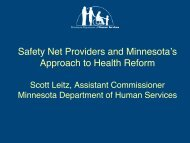 Safety Net Providers and Minnesota's Approach to Health Reform