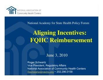 Aligning Incentives: FQHC Reimbursement - National Academy for ...