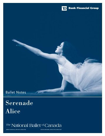 Serenade/Alice notes3 - The National Ballet of Canada