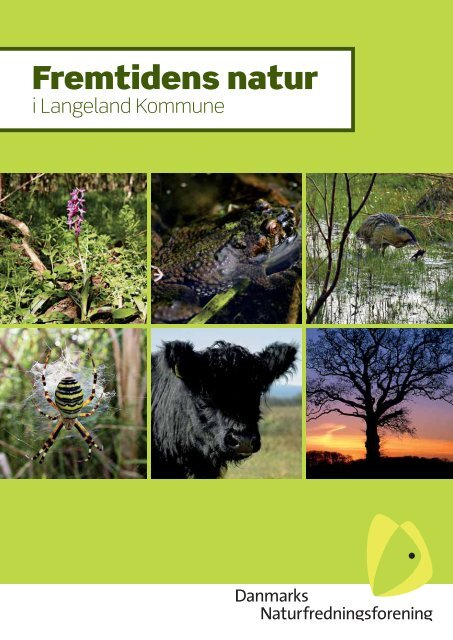 Fremtidens natur - Danmarks Naturfredningsforening