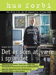 Jesper har boet på otte kvadratmeter i over to år: - Hus Forbi