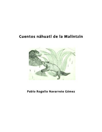 Cuentos náhuatl de la Malintzin - www4 - Northern Arizona University