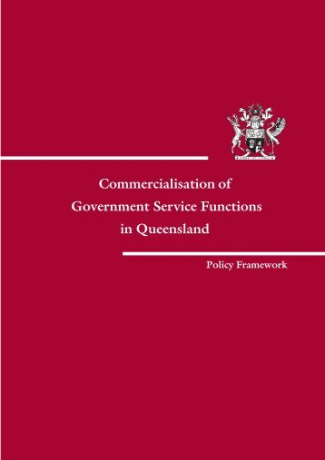 Commercialisation of Government Service Functions in Queensland ...