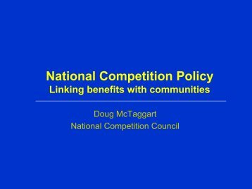 National Competition Policy Linking benefits with communities July ...