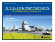 The Nuclear Energy Industry Post-Fukushima A Westinghouse ...
