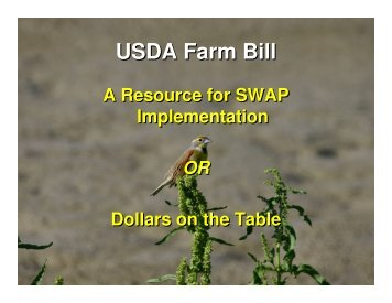 USDA Farm Bill: A resource for State Wildlife Action Plans or dollars ...