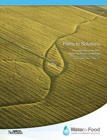 Credits, Contents, Foreword - The Water for Food Institute ...