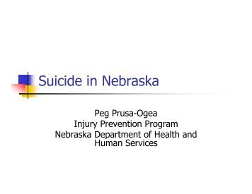 Suicide in Nebraska - Nebraska State Suicide Prevention Coalition