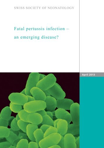 Fatal pertussis infection - Swiss Society of Neonatology