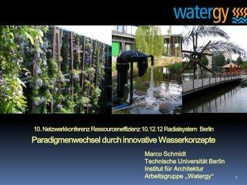 Paradigmenwechsel durch innovative Wasserkonzepte - Marco ...