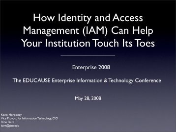 How Identity and Access Management (IAM) Can Help ... - Educause