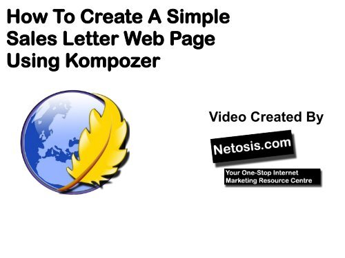 How To Create A Simple Sales Letter Web Page Using Kompozer