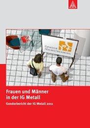 Genderbericht 2011 PDF - IG Metall Netzwerk Chancengleichheit