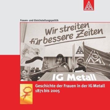 Geschichte der IG Metall Frauen - IG Metall Netzwerk ...