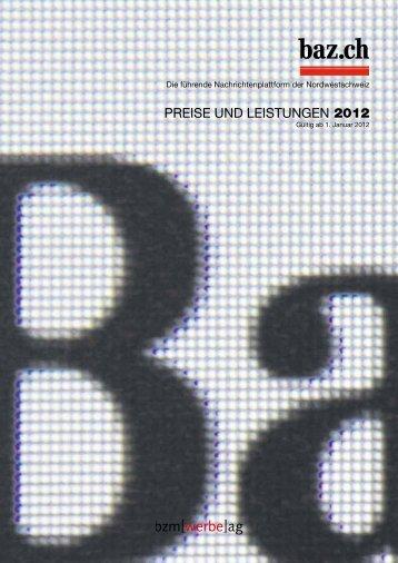 PREISE UND LEISTUNGEN 2012 - Basler Zeitung