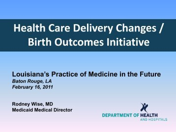 Birth Outcomes Initiative - Louisiana Department of Health and ...