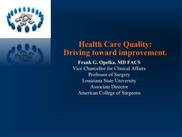 Frank Opelka, MD - Louisiana Department of Health and Hospitals