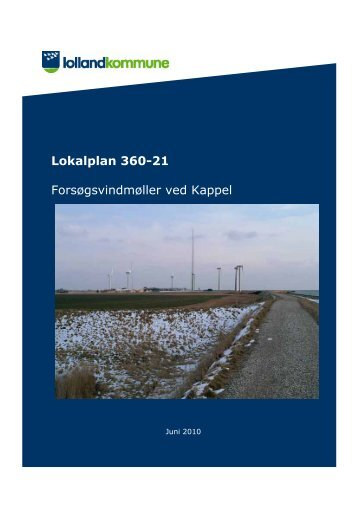 Lokalplan 360-21 Forsøgsvindmøller ved Kappel - Lolland Kommune
