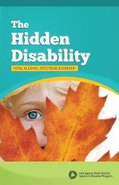 The Hidden Disability; Fetal Alcohol Spectrum Disorder