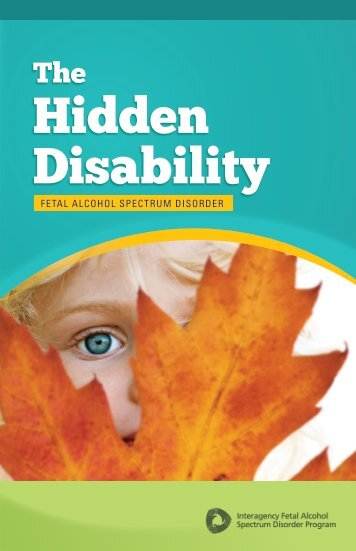 The Hidden Disability; Fetal Alcohol Spectrum Disorder