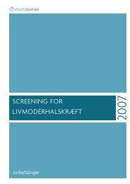 SCREENING FOR LIVMODERHALSKRÆFT - Sundhedsstyrelsen
