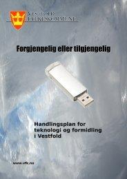 Forgjengelig eller tilgjengelig - Vestfold Fylkeskommune