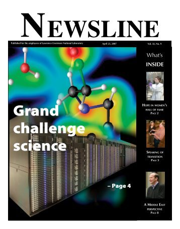 Grand challenge science - NEWSLINE - Lawrence Livermore ...