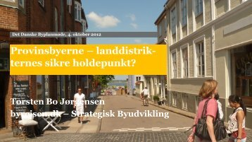 Direktør Torsten Bo Jørgensen, byrejsen.dk – Strategisk Byudvikling