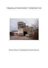 Udpegning af industriminder i Nordjyllands Amt