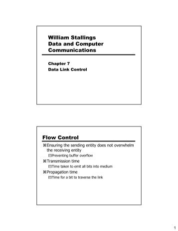 William Stallings Data and Computer Communications Flow Control