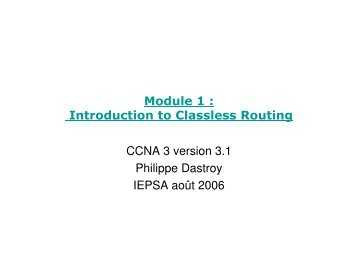 Module 1 : Introduction to Classless Routing CCNA 3 version 3.1 ...
