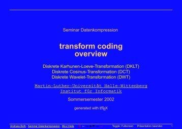 transform coding - Lehrstuhl Technische Informatik der MLU Halle ...