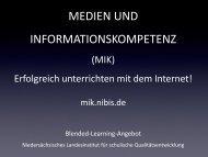 MEDIEN UND INFORMATIONSKOMPETENZ IM UNTERRICHT mik.nibis.de ...