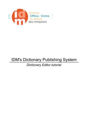IDM's Dictionary Publishing System