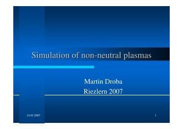 Simulation of non-neutral plasmas