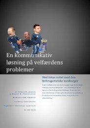 En kommunikativ løsning på velfærdens problemer - Aalborg ...