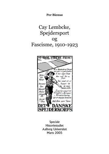Cay Lembcke, Spejdersport og Fascisme, 1910-1923 - Aalborg ...