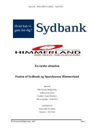 En tænkt situation Fusion af Sydbank og Sparekassen Himmerland