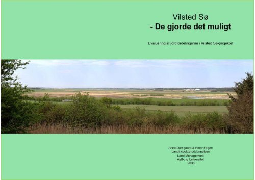 Vilsted Sø - De gjorde det muligt - Aalborg Universitet