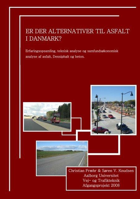 er der alternativer til asfalt i danmark? - Aalborg Universitet