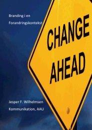 Branding i en Forandringskontekst Jesper F. Wilhelmsen ...