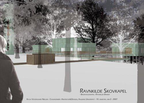 Ravnkilde Skovkapel - Aalborg Universitet