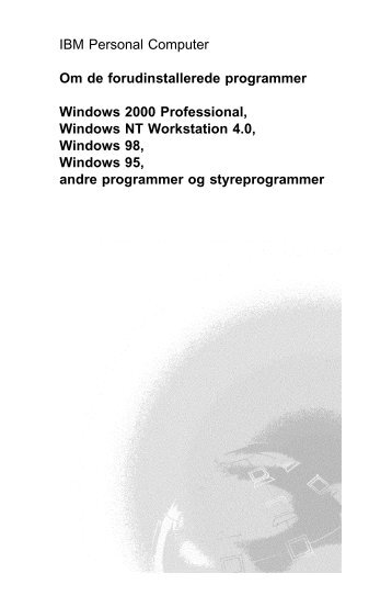 IBM Personal Computer Om de forudinstallerede programmer ...