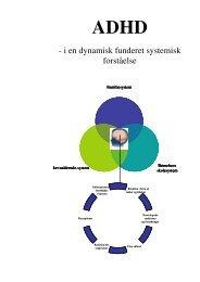 ADHD i en dynamisk funderet systemisk forståelse - Aalborg ...