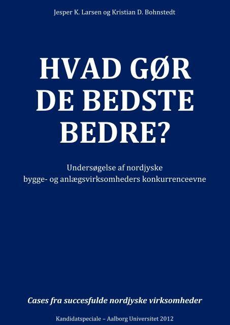 Hvad gør de bedste bedre - Aalborg Universitet