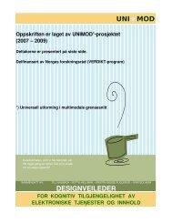 DESIGNVEILEDER UNIMOD - Index of - Norsk Regnesentral