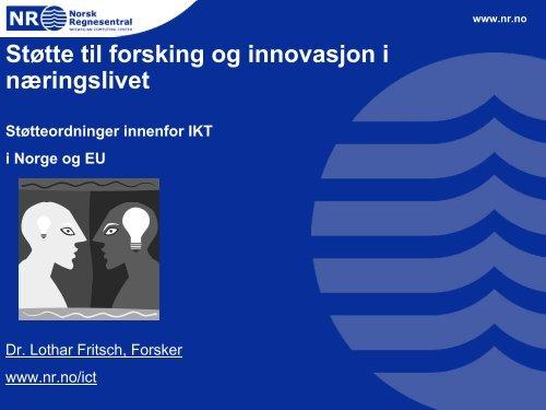 Støtte til forskning og innovasjon - Norsk Regnesentral
