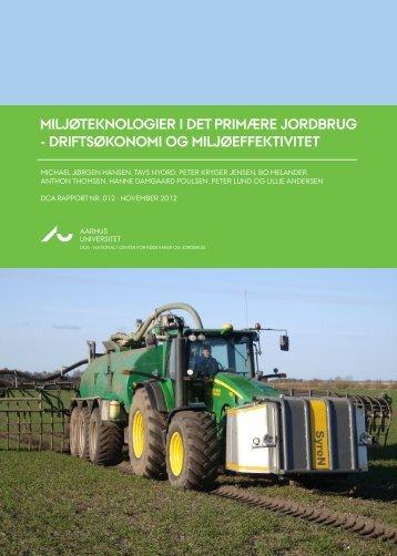 Oversigt over miljøteknologier i det primære jordbrug - driftsøkonomi ...